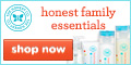 Shop Now for Your Honest Family Essentials!